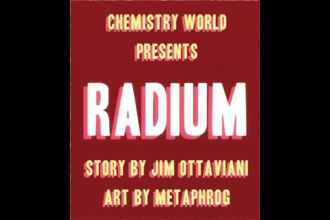 IYPT Comic – Radium - Frame 1